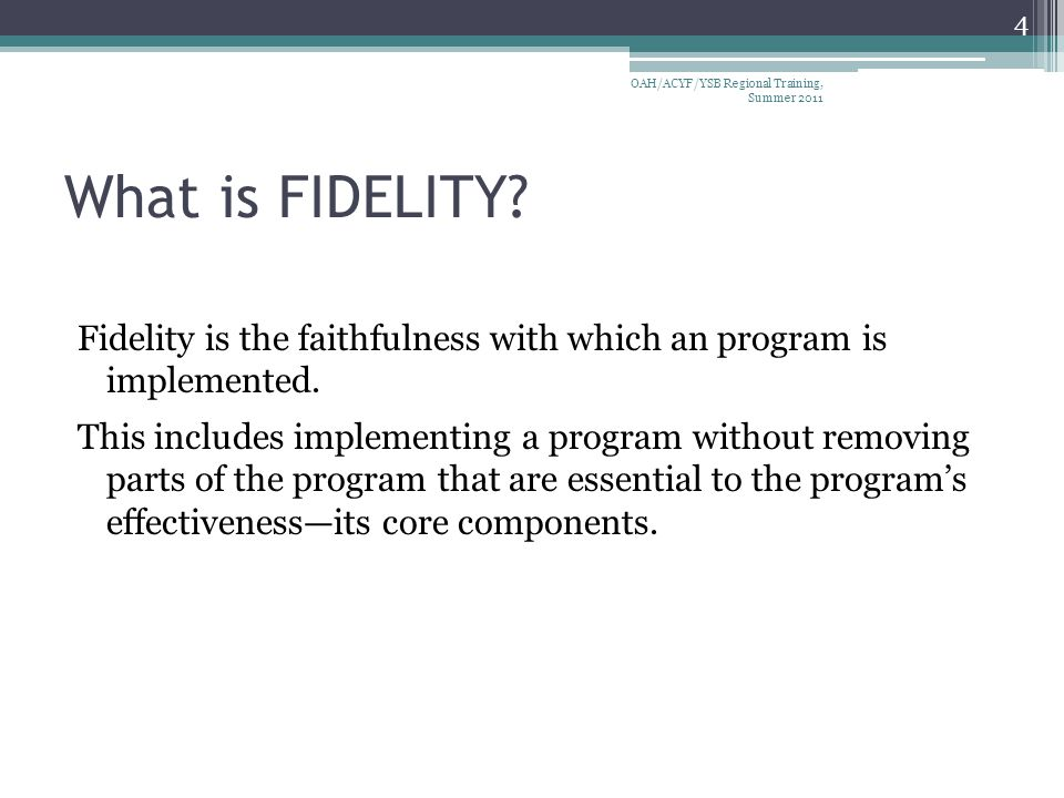 Why is fidelity important.
