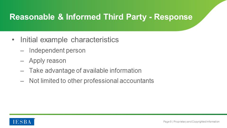 Page 9 | Proprietary and Copyrighted Information Initial example characteristics –Independent person –Apply reason –Take advantage of available inform