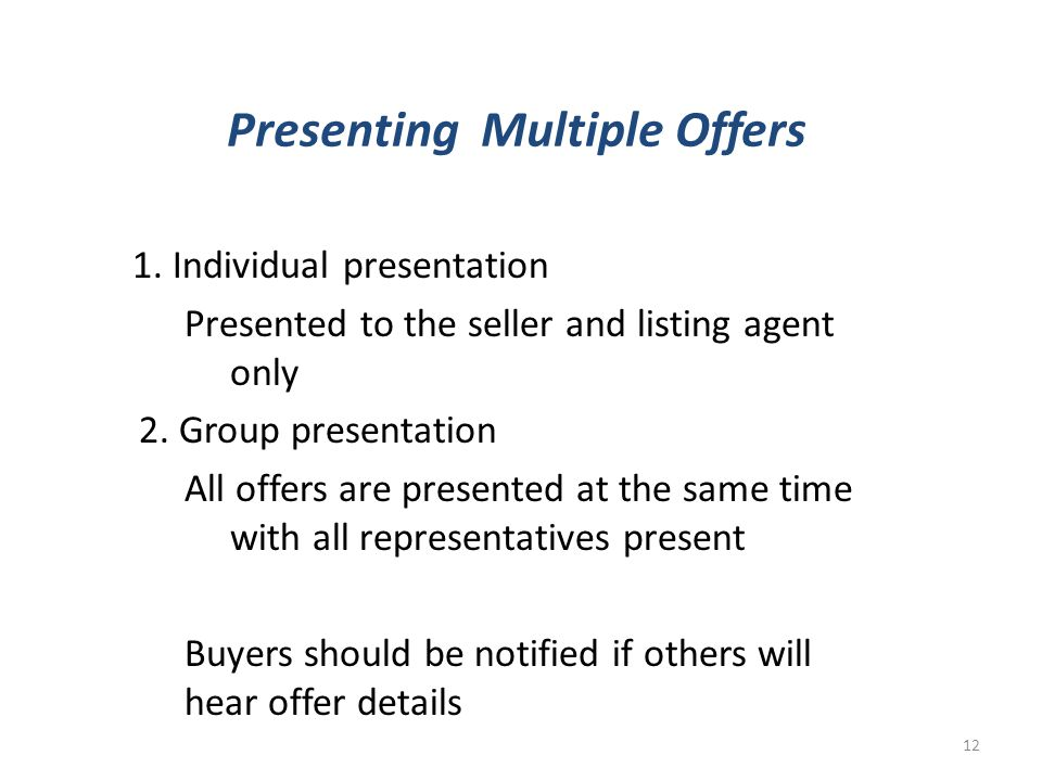 Presenting Multiple Offers 1.