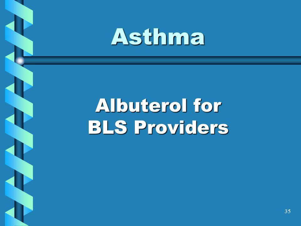 35 Asthma Albuterol for BLS Providers