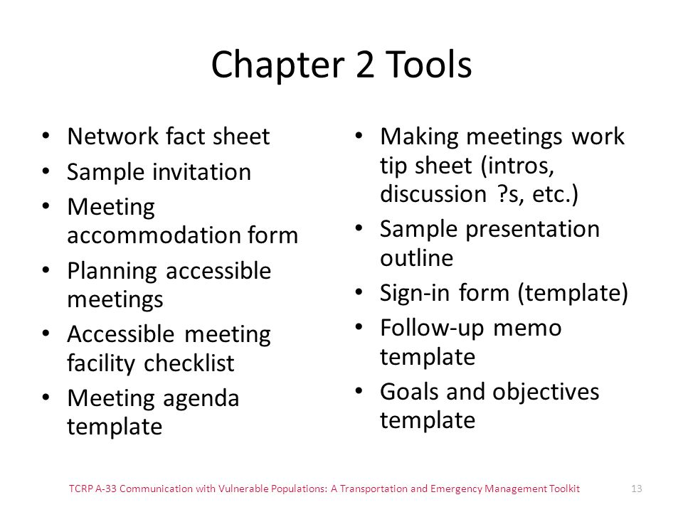 Chapter 2 Tools Network fact sheet Sample invitation Meeting accommodation form Planning accessible meetings Accessible meeting facility checklist Mee