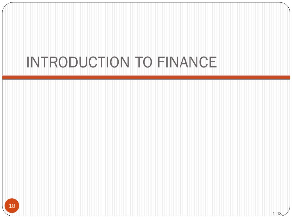 1-18 INTRODUCTION TO FINANCE 18