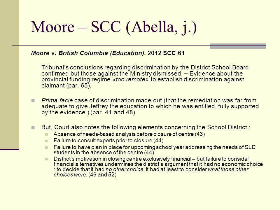 Moore – SCC (Abella, j.) Moore v.
