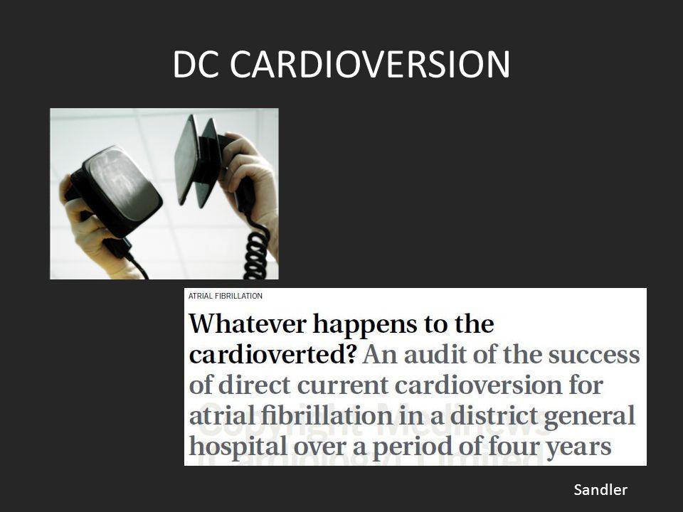 DC CARDIOVERSION Sandler