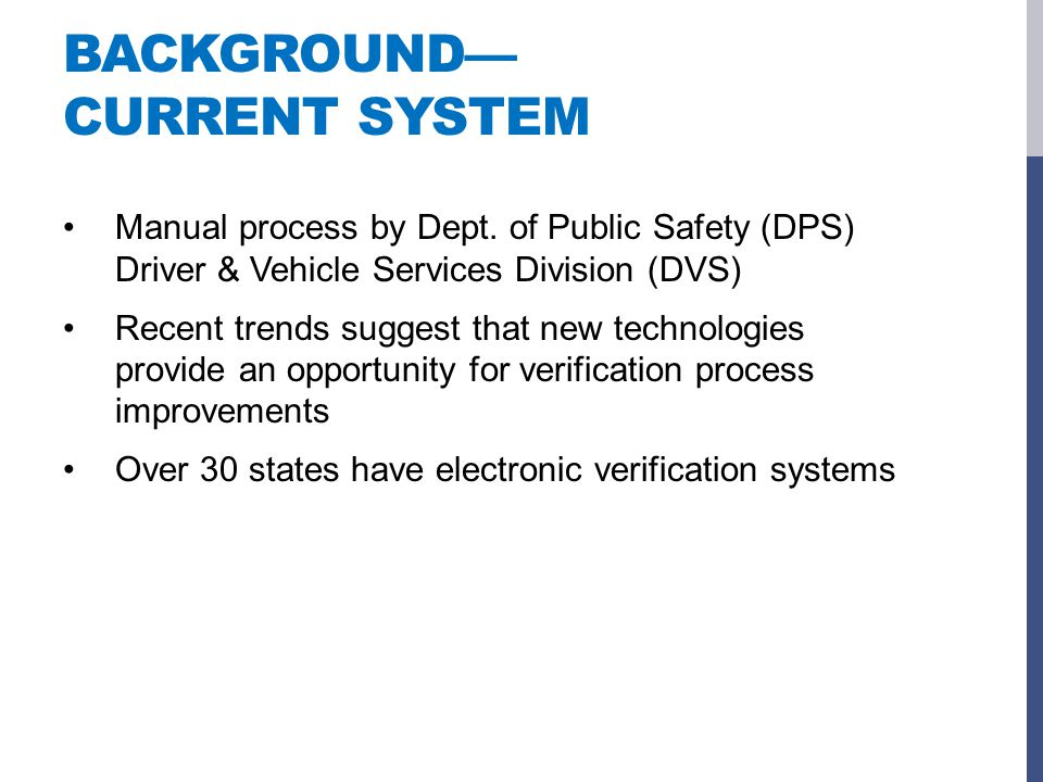 BACKGROUND— CURRENT SYSTEM Manual process by Dept.