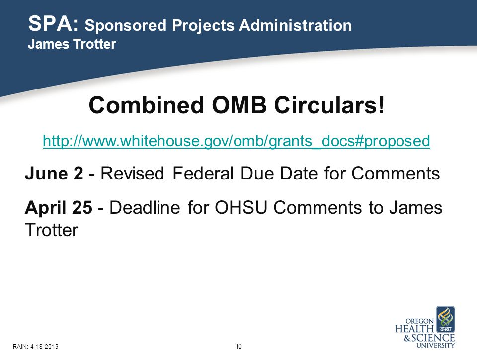 SPA: Sponsored Projects Administration James Trotter 10 RAIN: 4-18-2013 Combined OMB Circulars.