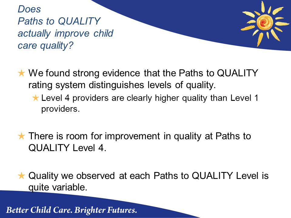 Does Paths to QUALITY actually improve child care quality.