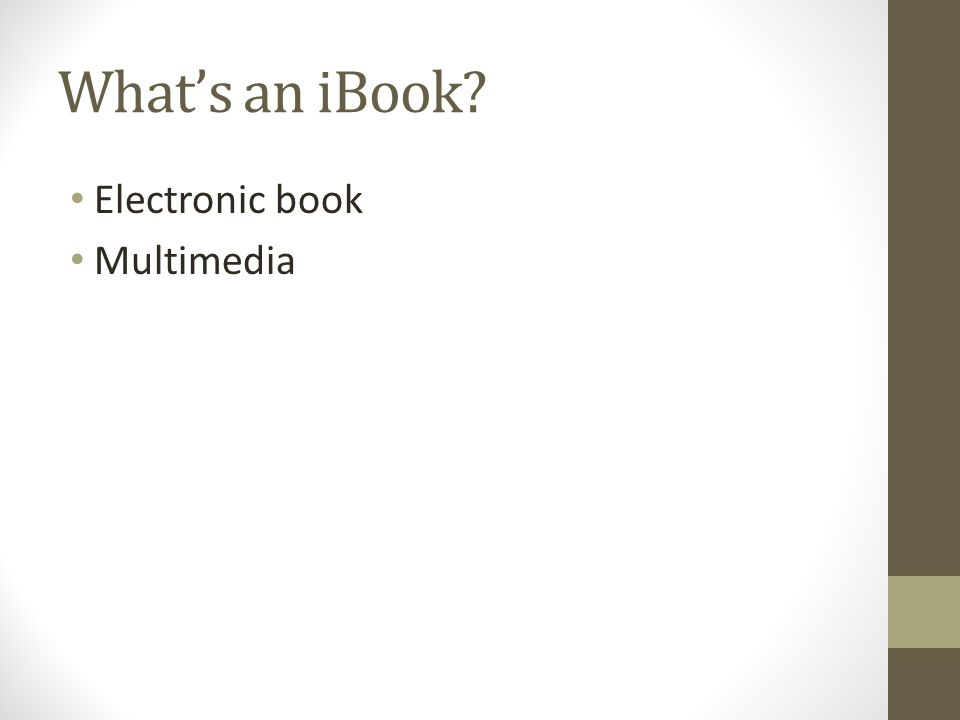 What's an iBook Electronic book Multimedia