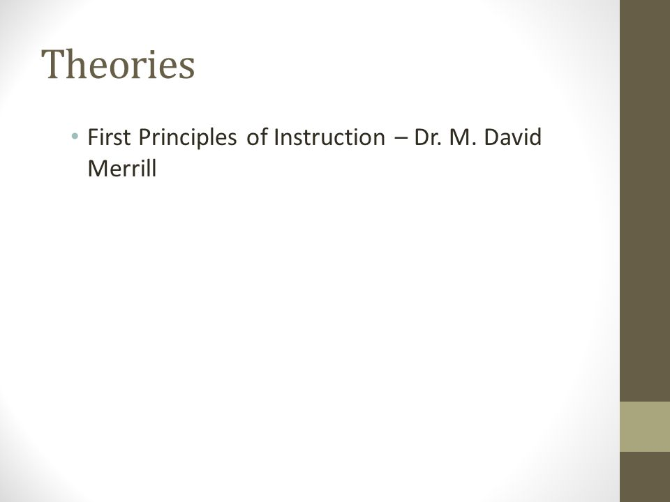 First Principles of Instruction – Dr. M. David Merrill
