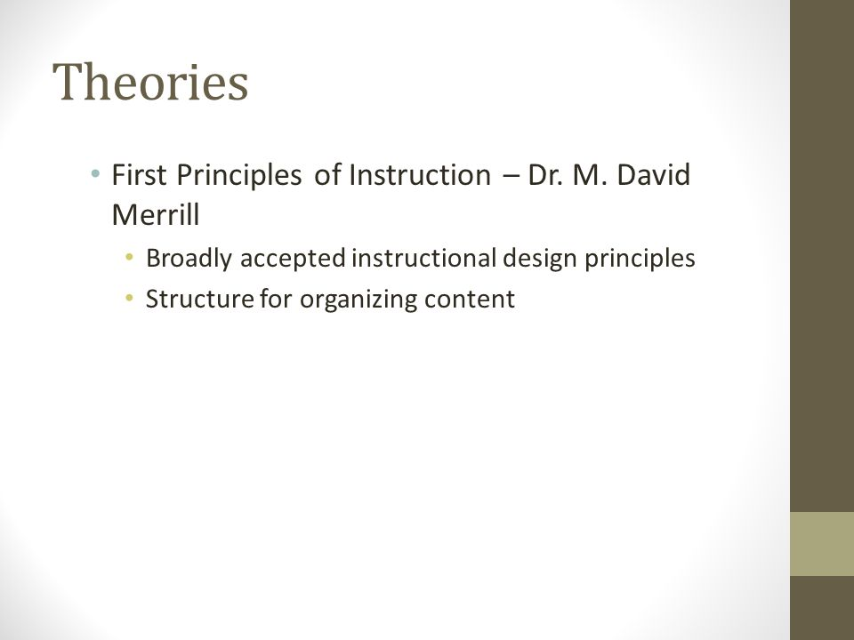 Theories First Principles of Instruction – Dr. M.