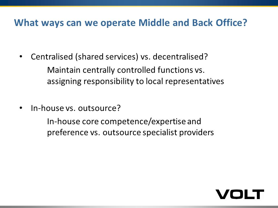 The Matrix Centralised/Shared Services Decentralised
