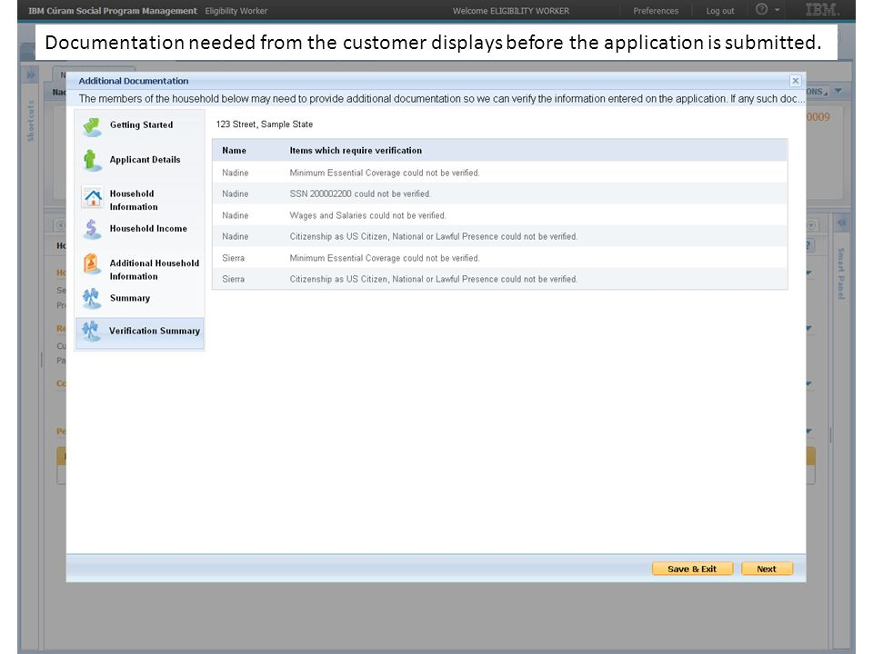 Documentation needed from the customer displays before the application is submitted.