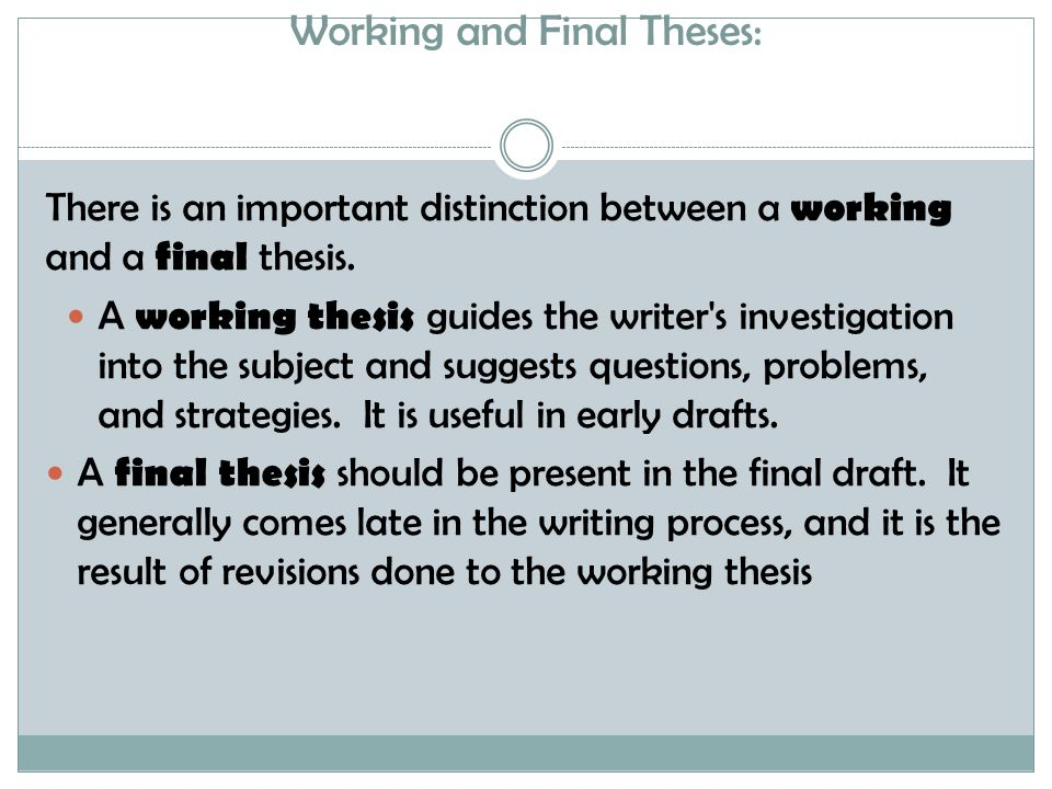 Test Thesis versus Drafted Thesis There are many types of thesis statements, but two important categories that most fit into are test and drafted theses.