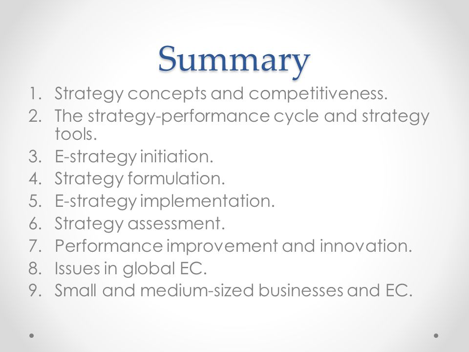 Summary 1.Strategy concepts and competitiveness.