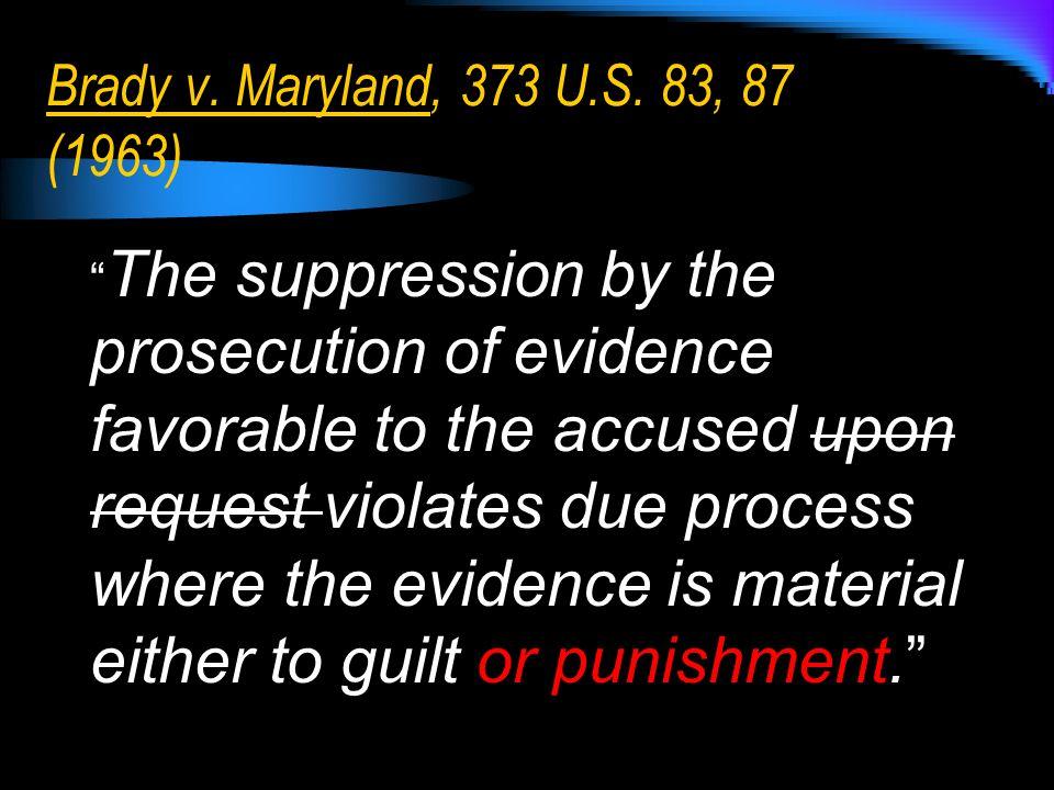 Brady v. Maryland, 373 U.S.