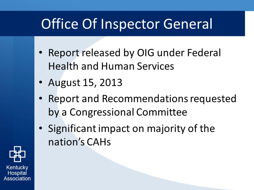 Office Of Inspector General Report released by OIG under Federal Health and Human Services August 15, 2013 Report and Recommendations requested by a C