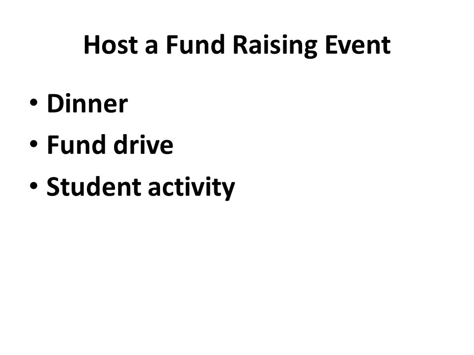 Host a Fund Raising Event Dinner Fund drive Student activity