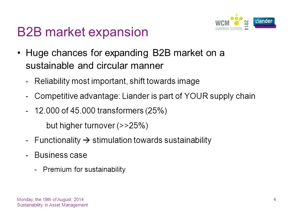 B2B market expansion Monday, the 18th of August, 2014 Sustainability in Asset Management 4 Huge chances for expanding B2B market on a sustainable and