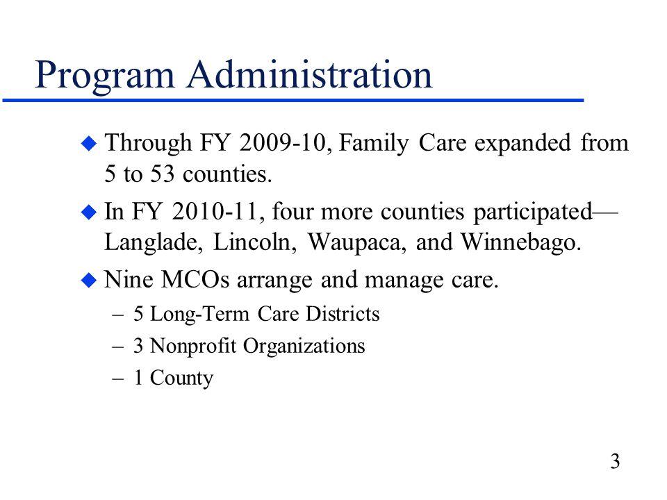 4 Program Participation Family Care Participants June 2010