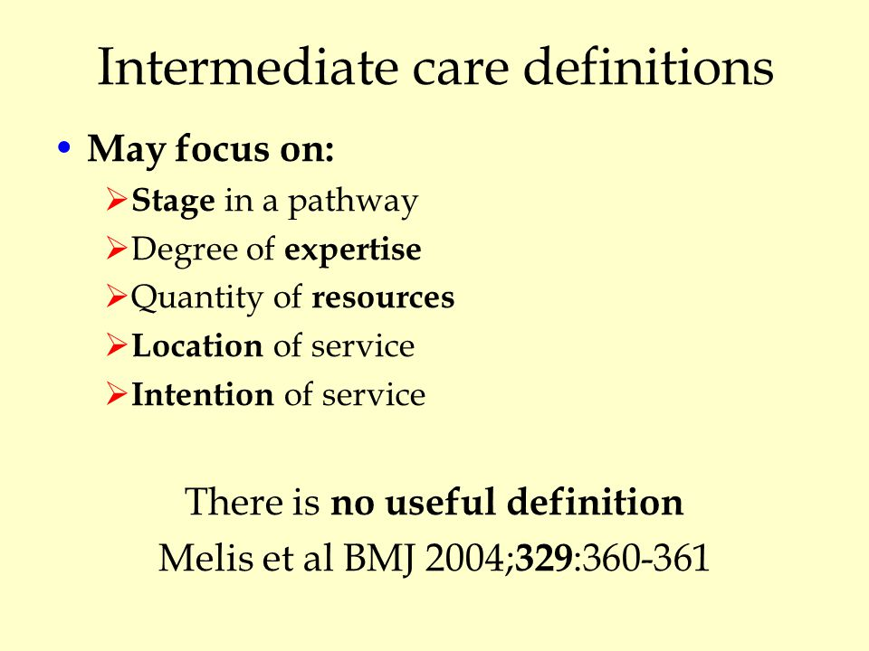 Does intermediate care work.
