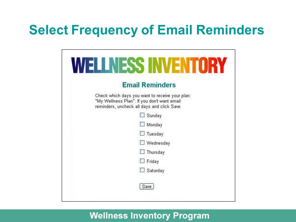 Select Frequency of Email Reminders