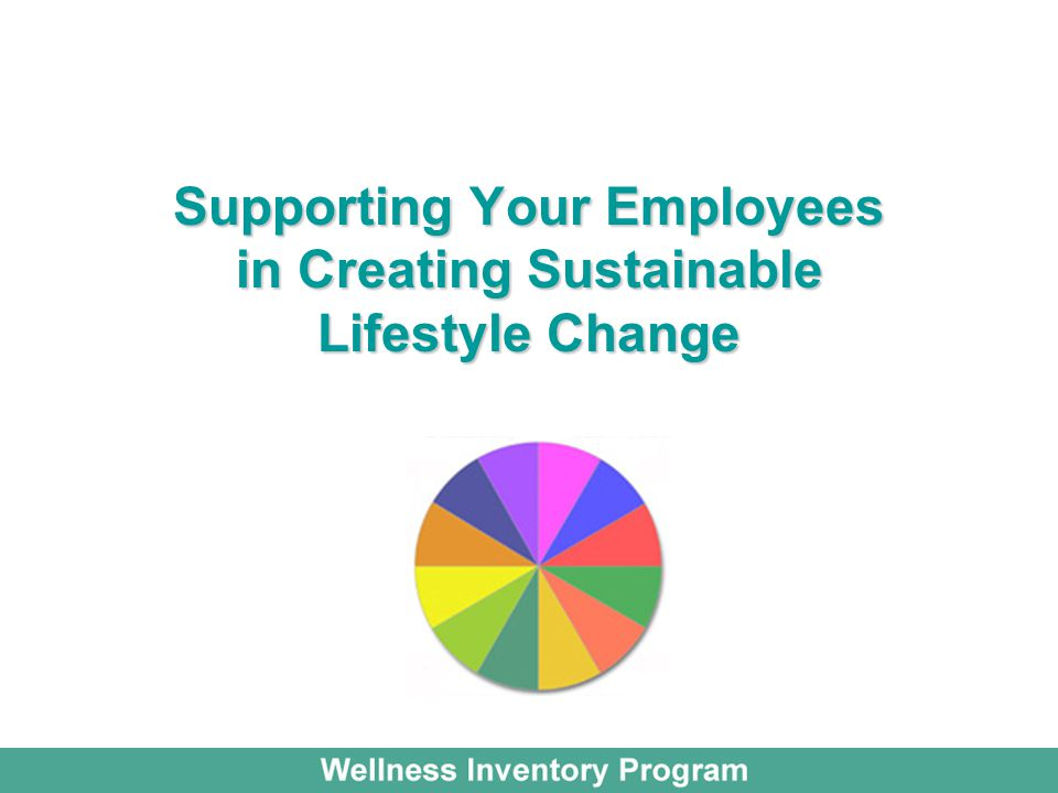 Supporting Your Employees in Creating Sustainable Lifestyle Change