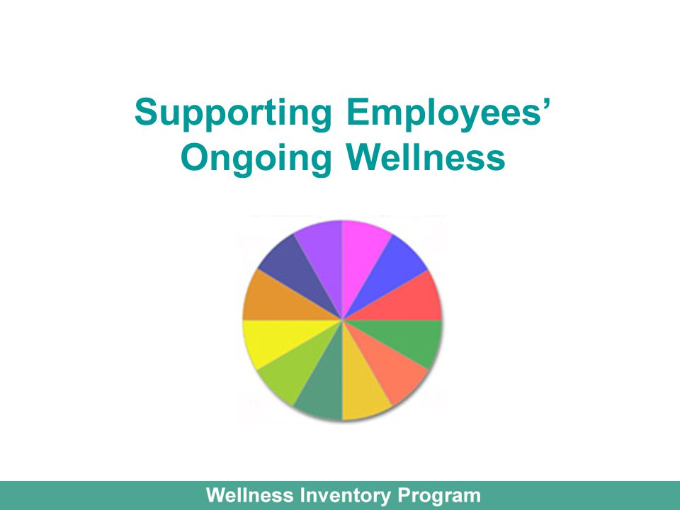Supporting Employees' Ongoing Wellness