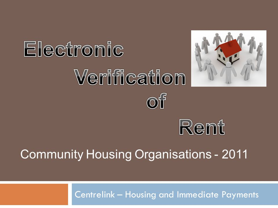 Centrelink – Housing and Immediate Payments Community Housing Organisations - 2011