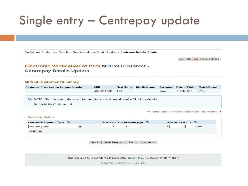 Single entry – Centrepay update