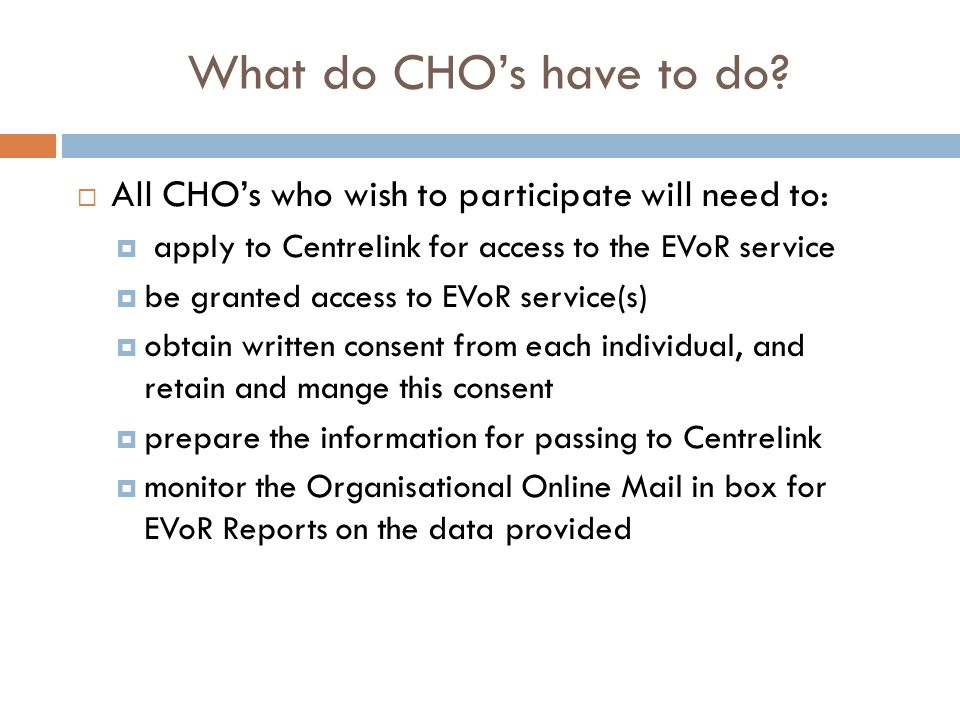 What services may CHO's access.