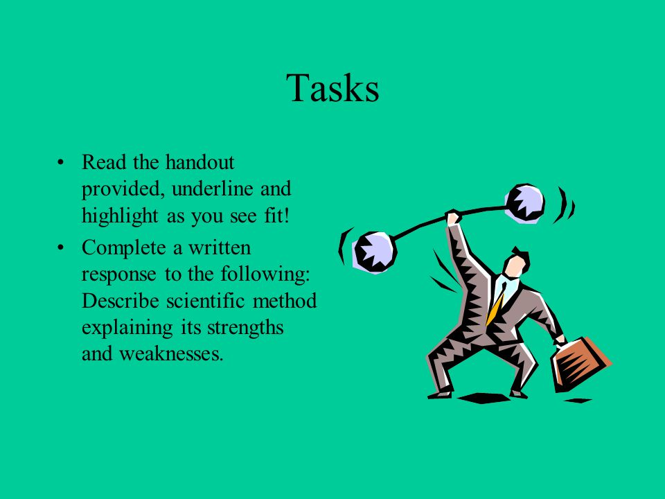 Tasks Read the handout provided, underline and highlight as you see fit.