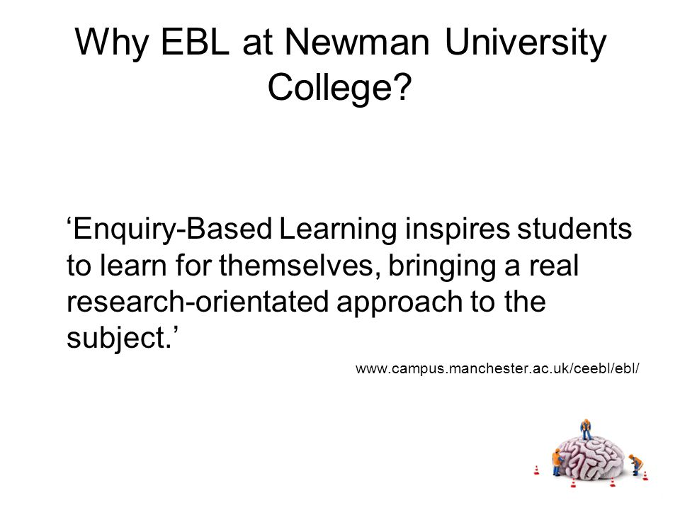 Why EBL at Newman University College.