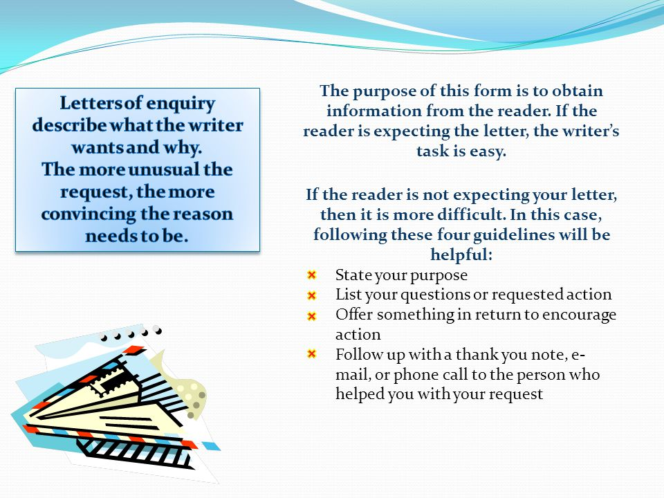 The purpose of this form is to obtain information from the reader.