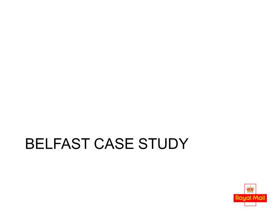 BELFAST CASE STUDY