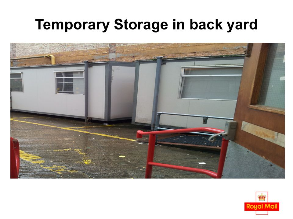 Temporary Storage in back yard