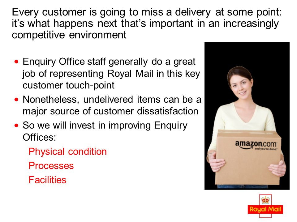 Every customer is going to miss a delivery at some point: it's what happens next that's important in an increasingly competitive environment Enquiry O