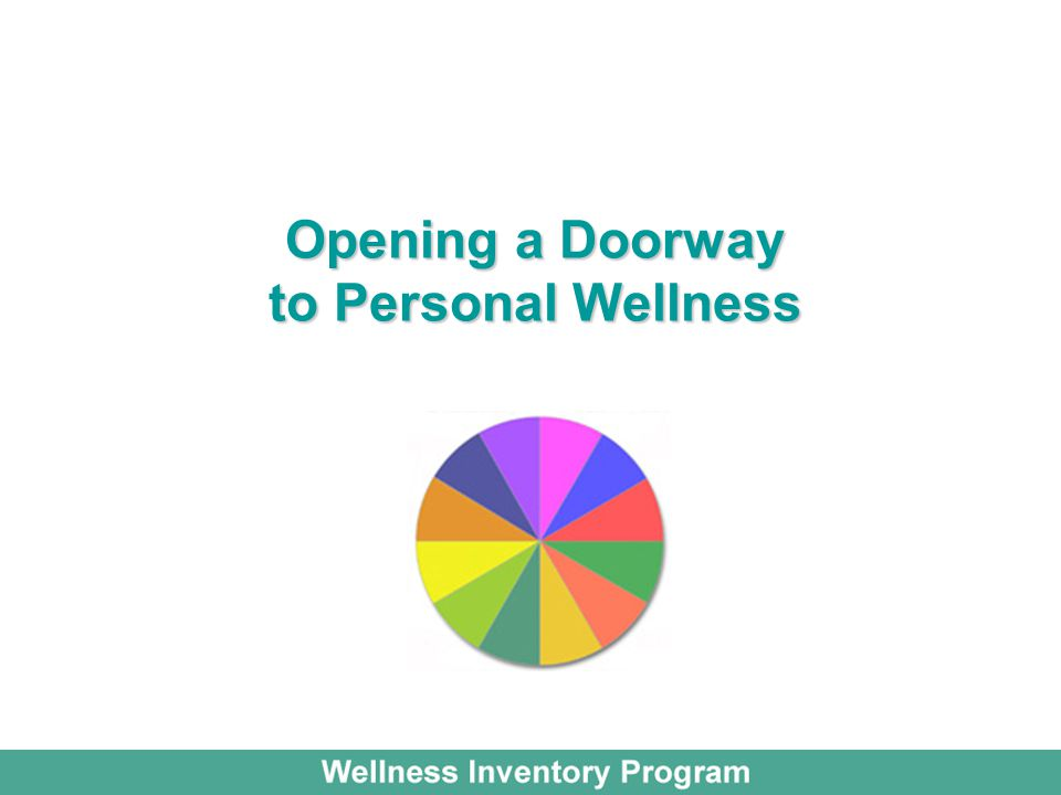 Opening a Doorway to Personal Wellness