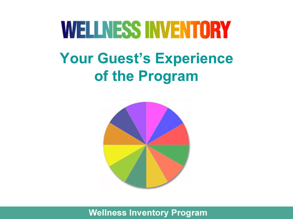 Your Guest's Experience of the Program