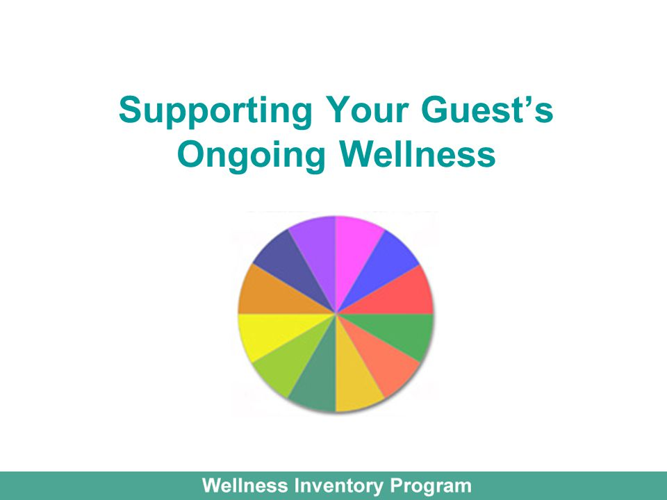 Supporting Your Guest's Ongoing Wellness