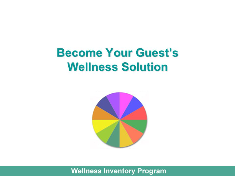 Become Your Guest's Wellness Solution