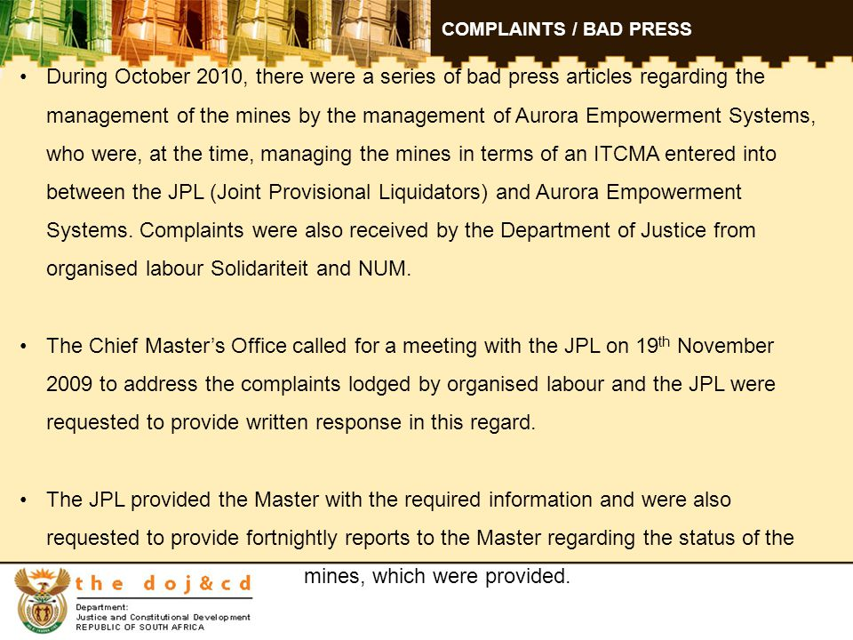CALIE SMIT During April 2011, the Master was approached by Mr Calie Smit, the in-house legal representative of Aurora Empowerment Systems with information that he regarded as important to the Master.