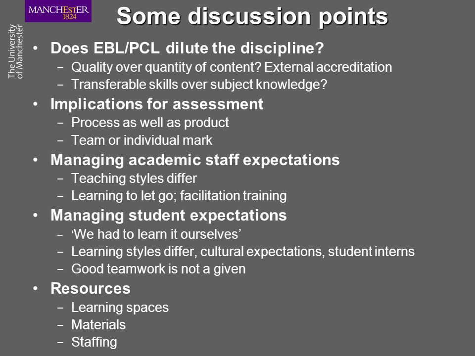 Some discussion points Does EBL/PCL dilute the discipline.