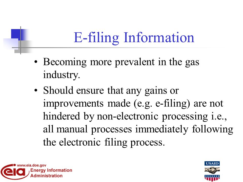 E-filing Information Becoming more prevalent in the gas industry.