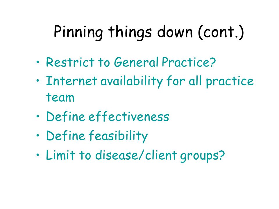 Pinning things down (cont.) Restrict to General Practice.