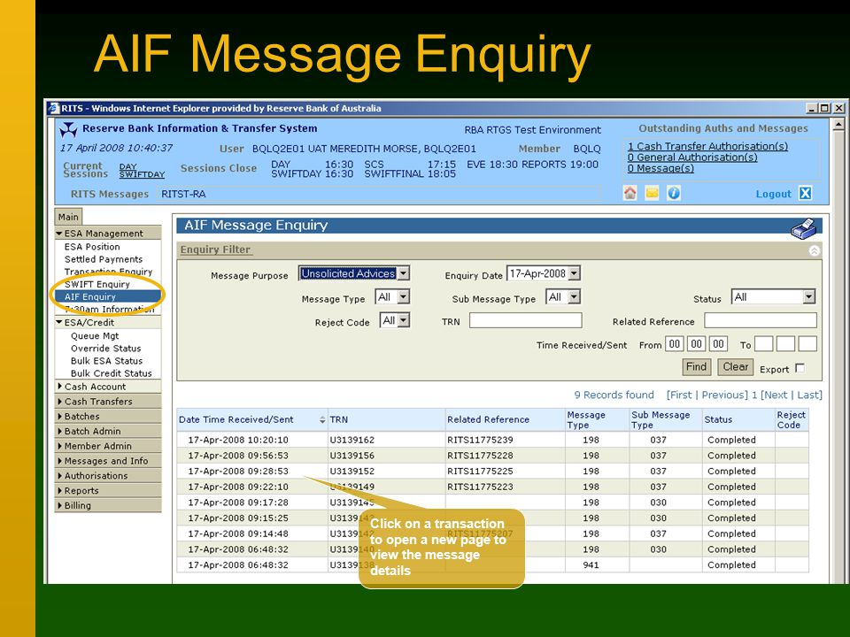AIF Message Enquiry Click on a transaction to open a new page to view the message details