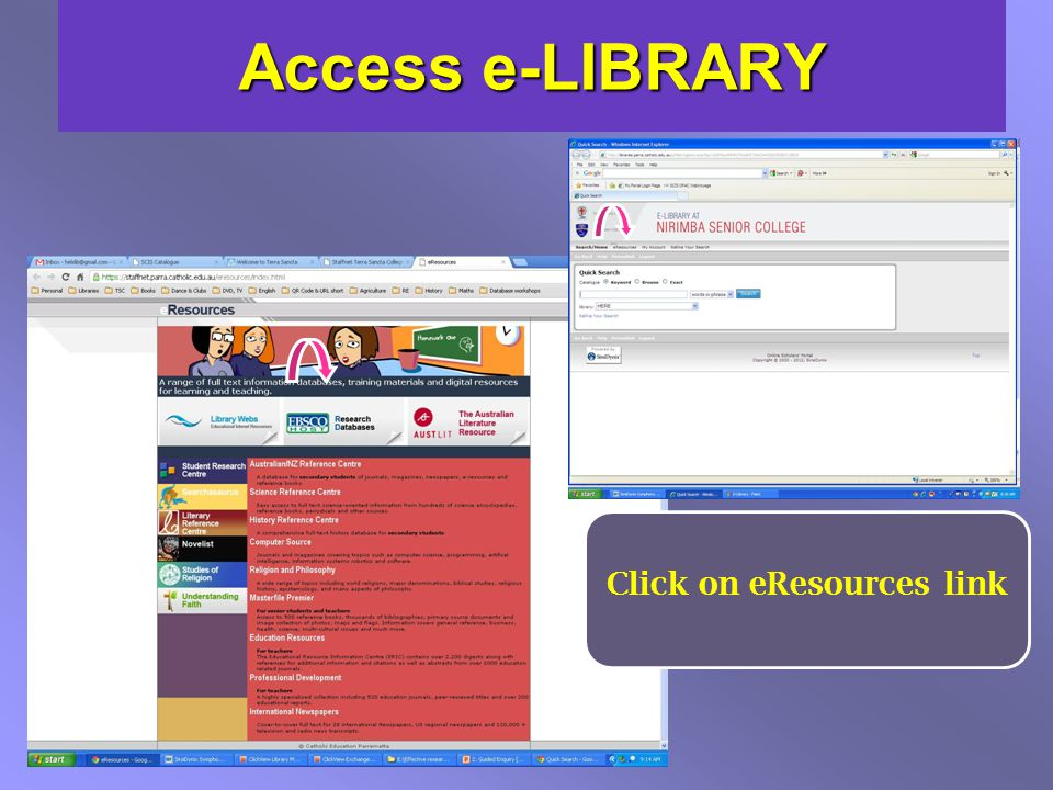 Access e-LIBRARY Click on eResources link
