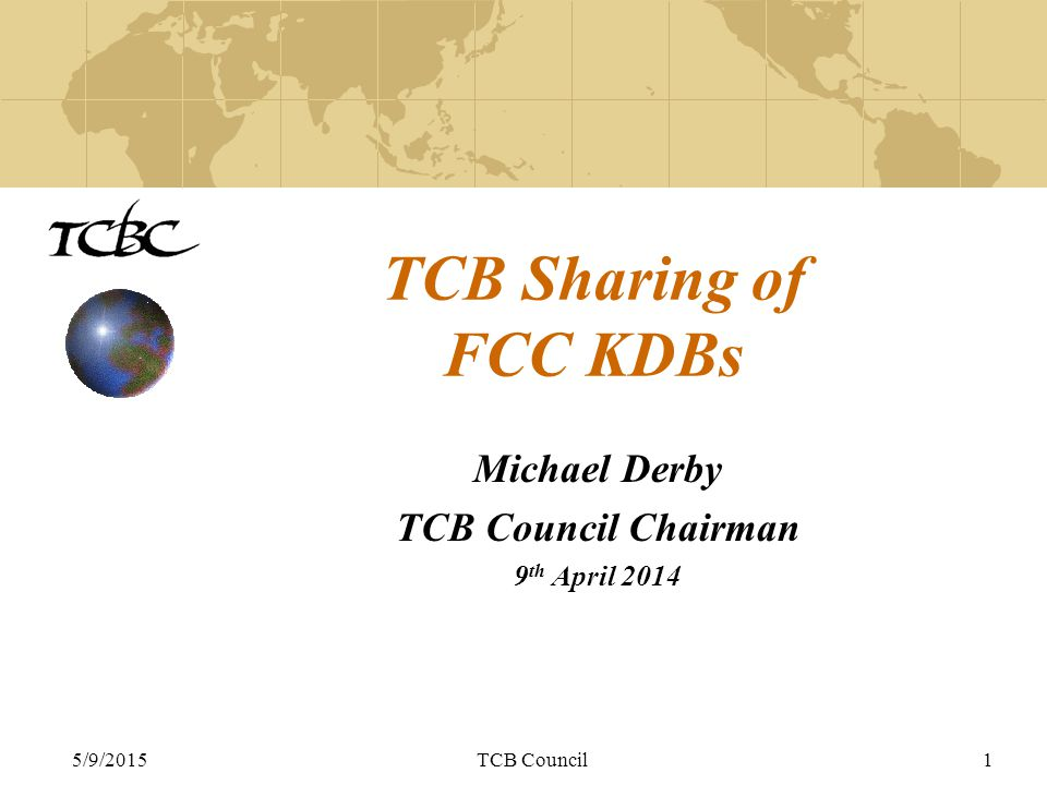 5/9/2015TCB Council2 Introduction Overview of the main FCC KDB types General KDB enquiries Proposal for improvement and education of our industry Examples Feedback