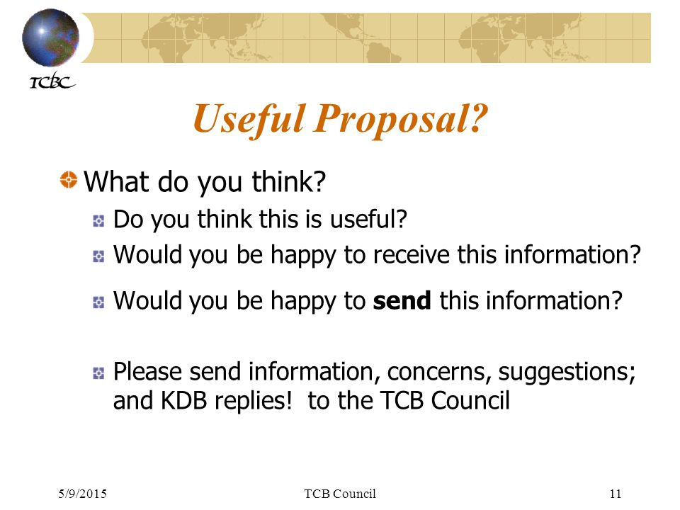 5/9/2015TCB Council11 Useful Proposal. What do you think.