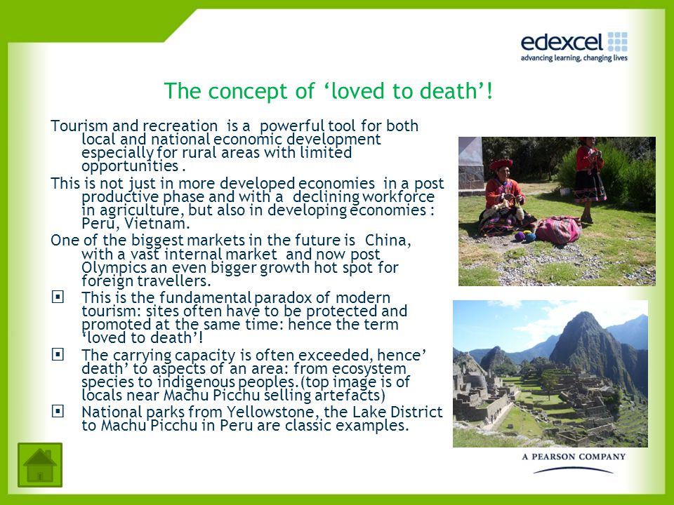 The concept of 'loved to death'! Tourism and recreation is a powerful tool for both local and national economic development especially for rural areas