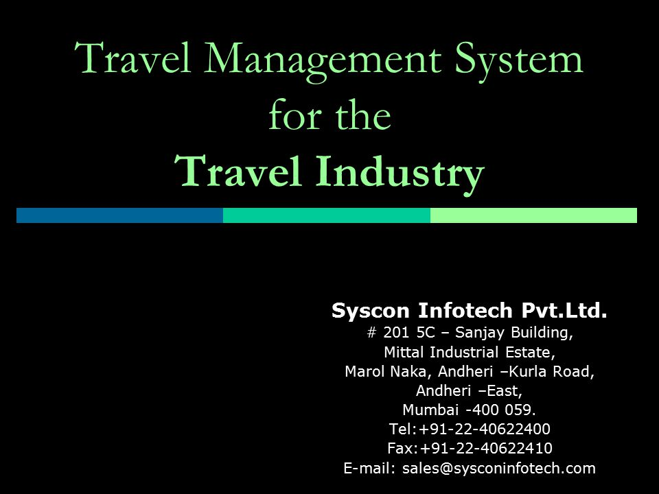 Travel Management System for the Travel Industry Syscon Infotech Pvt.Ltd.